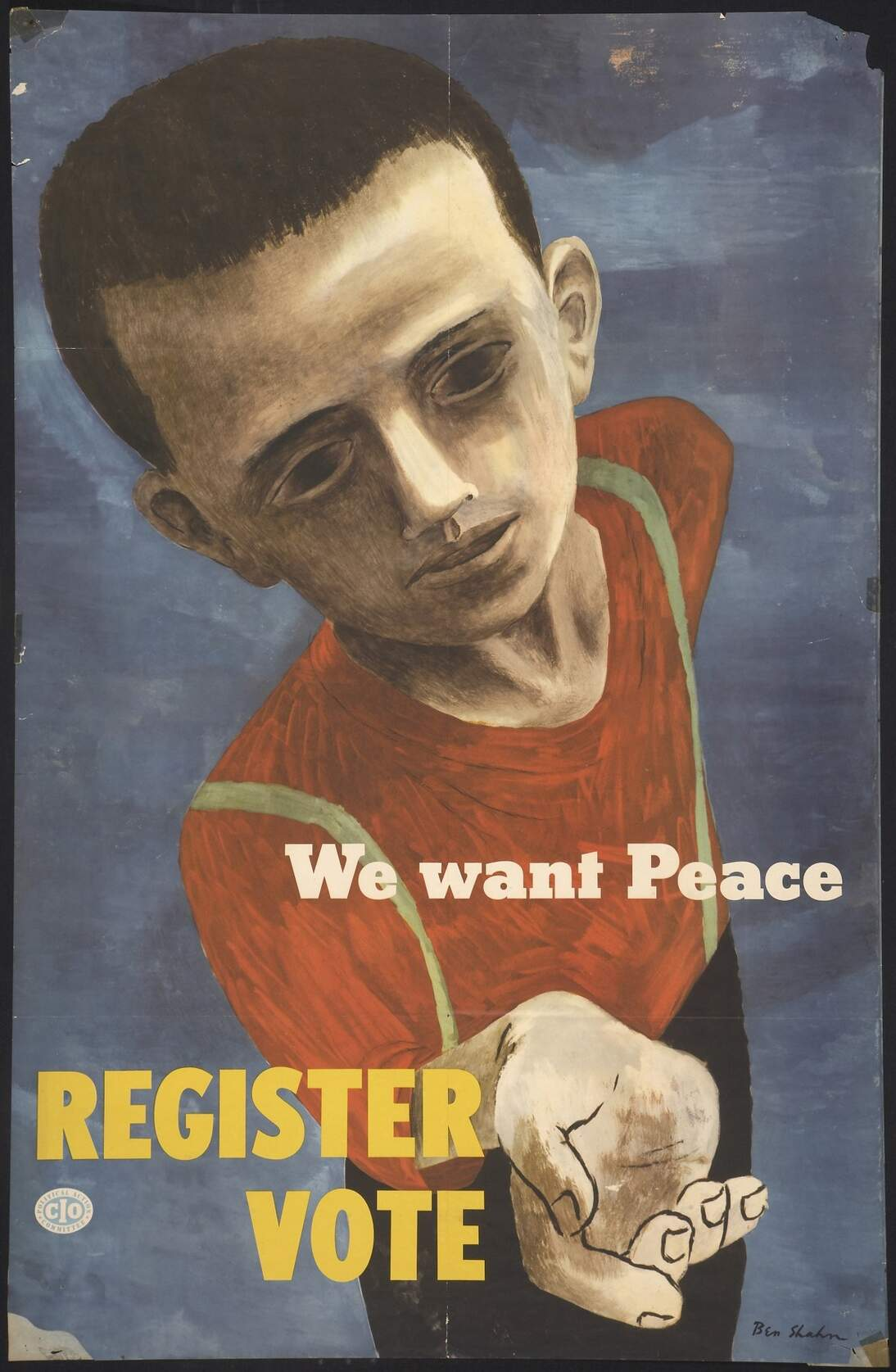 Ben Shahn, We Want Peace, Register to Vote, 1946. Fine Arts Museums of San Francisco, 2006.24.46.4. © Estate of Ben Shahn / Licensed by ARS / VAGA, New York, NY