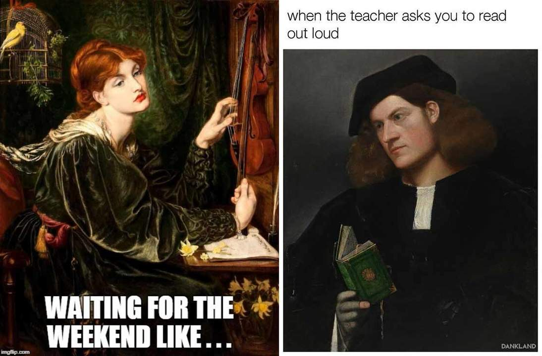 "Meme versions of Dante Gabriel Rossetti's ""Veronica Veronese"" and Giovanni Cariana's ""Portrait of a Young Man with a Green Book"""