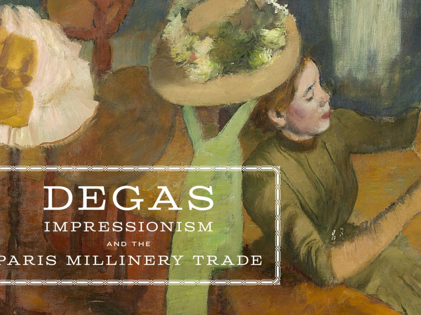 "Preview ""Degas, Impressionism, and the Paris Millinery Trade"""